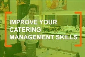 Improve your catering management skills